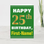 [ Thumbnail: Bold, Green, Faux Gold 25th Birthday W/ Name Card ]