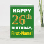 [ Thumbnail: Bold, Green, Faux Gold 26th Birthday W/ Name Card ]
