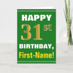 [ Thumbnail: Bold, Green, Faux Gold 31st Birthday W/ Name Card ]