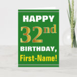 [ Thumbnail: Bold, Green, Faux Gold 32nd Birthday W/ Name Card ]