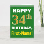 [ Thumbnail: Bold, Green, Faux Gold 34th Birthday W/ Name Card ]