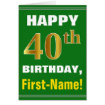 [ Thumbnail: Bold, Green, Faux Gold 40th Birthday W/ Name Card ]
