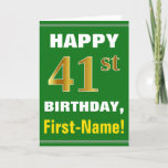 [ Thumbnail: Bold, Green, Faux Gold 41st Birthday W/ Name Card ]