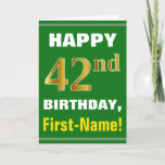 [ Thumbnail: Bold, Green, Faux Gold 42nd Birthday W/ Name Card ]