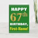 [ Thumbnail: Bold, Green, Faux Gold 67th Birthday W/ Name Card ]