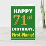 [ Thumbnail: Bold, Green, Faux Gold 71st Birthday W/ Name Card ]