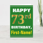 [ Thumbnail: Bold, Green, Faux Gold 73rd Birthday W/ Name Card ]