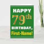 [ Thumbnail: Bold, Green, Faux Gold 79th Birthday W/ Name Card ]