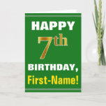 [ Thumbnail: Bold, Green, Faux Gold 7th Birthday W/ Name Card ]