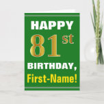 [ Thumbnail: Bold, Green, Faux Gold 81st Birthday W/ Name Card ]