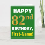 [ Thumbnail: Bold, Green, Faux Gold 82nd Birthday W/ Name Card ]