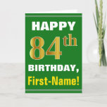 [ Thumbnail: Bold, Green, Faux Gold 84th Birthday W/ Name Card ]