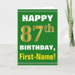 [ Thumbnail: Bold, Green, Faux Gold 87th Birthday W/ Name Card ]