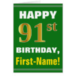 [ Thumbnail: Bold, Green, Faux Gold 91st Birthday W/ Name Card ]