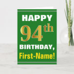 [ Thumbnail: Bold, Green, Faux Gold 94th Birthday W/ Name Card ]