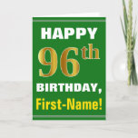 [ Thumbnail: Bold, Green, Faux Gold 96th Birthday W/ Name Card ]