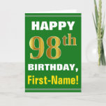 [ Thumbnail: Bold, Green, Faux Gold 98th Birthday W/ Name Card ]