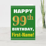 [ Thumbnail: Bold, Green, Faux Gold 99th Birthday W/ Name Card ]