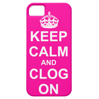 Bold Keep Calm and Clog On iPhone SE/5/5s Case