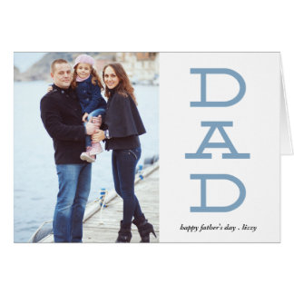 Bold Letters Dad Father's day Photo Greeting Card