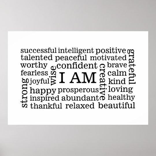 bold_positive_thinking_i_am_affirmations_poster-r4e335b01996742bdadd4a31c4991e174_w2u_8byvr_540.jpg
