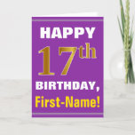 [ Thumbnail: Bold, Purple, Faux Gold 17th Birthday W/ Name Card ]