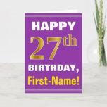 [ Thumbnail: Bold, Purple, Faux Gold 27th Birthday W/ Name Card ]