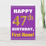 [ Thumbnail: Bold, Purple, Faux Gold 47th Birthday W/ Name Card ]