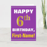 [ Thumbnail: Bold, Purple, Faux Gold 6th Birthday W/ Name Card ]