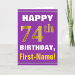[ Thumbnail: Bold, Purple, Faux Gold 74th Birthday W/ Name Card ]