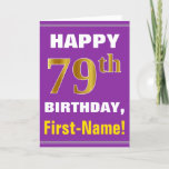 [ Thumbnail: Bold, Purple, Faux Gold 79th Birthday W/ Name Card ]