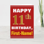 [ Thumbnail: Bold, Red, Faux Gold 11th Birthday W/ Name Card ]