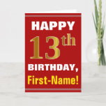 [ Thumbnail: Bold, Red, Faux Gold 13th Birthday W/ Name Card ]