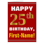 [ Thumbnail: Bold, Red, Faux Gold 25th Birthday W/ Name Card ]