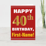 [ Thumbnail: Bold, Red, Faux Gold 40th Birthday W/ Name Card ]
