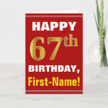[ Thumbnail: Bold, Red, Faux Gold 67th Birthday W/ Name Card ]