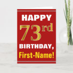 [ Thumbnail: Bold, Red, Faux Gold 73rd Birthday W/ Name Card ]
