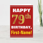 [ Thumbnail: Bold, Red, Faux Gold 79th Birthday W/ Name Card ]