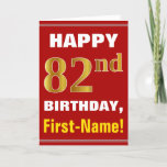 [ Thumbnail: Bold, Red, Faux Gold 82nd Birthday W/ Name Card ]