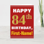 [ Thumbnail: Bold, Red, Faux Gold 84th Birthday W/ Name Card ]