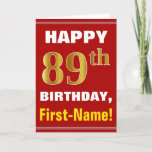 [ Thumbnail: Bold, Red, Faux Gold 89th Birthday W/ Name Card ]