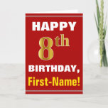 [ Thumbnail: Bold, Red, Faux Gold 8th Birthday W/ Name Card ]