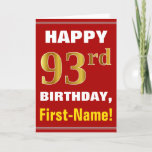 [ Thumbnail: Bold, Red, Faux Gold 93rd Birthday W/ Name Card ]