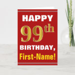 [ Thumbnail: Bold, Red, Faux Gold 99th Birthday W/ Name Card ]