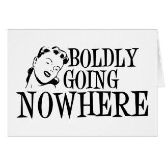 Boldly Going NOWHERE Retro Lady B&W Card