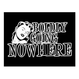 Boldly Going NOWHERE Retro Lady B&W Postcard