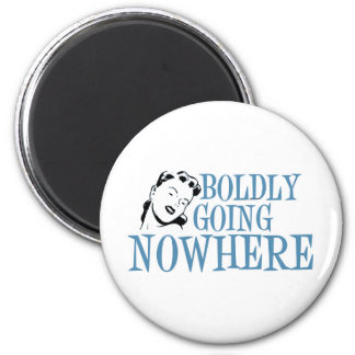 Boldly Going NOWHERE Retro Lady Blue 2 Inch Round Magnet