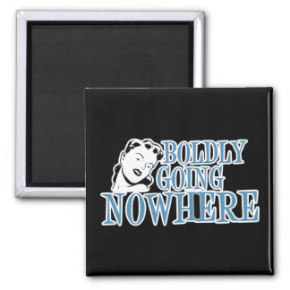 Boldly Going NOWHERE Retro Lady Blue Magnet