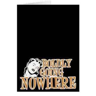 Boldly Going NOWHERE Retro Lady Orange Card