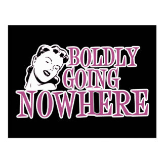 Boldly Going NOWHERE Retro Lady Pink Postcard